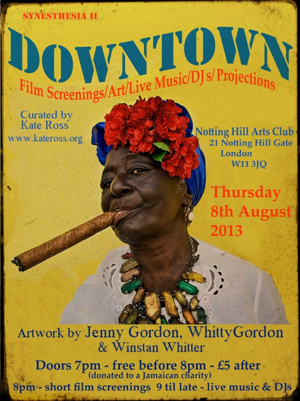 digital flyer for DOWNTOWN at Notting Hill Arts Club 8th August 2013