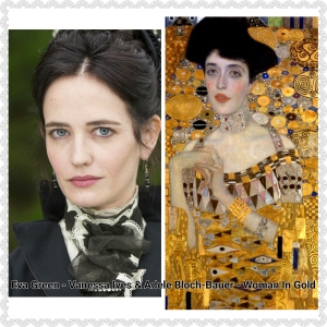 Eva Green Vanessa Ives and Adele Bloch-Bauer Woman In Gold